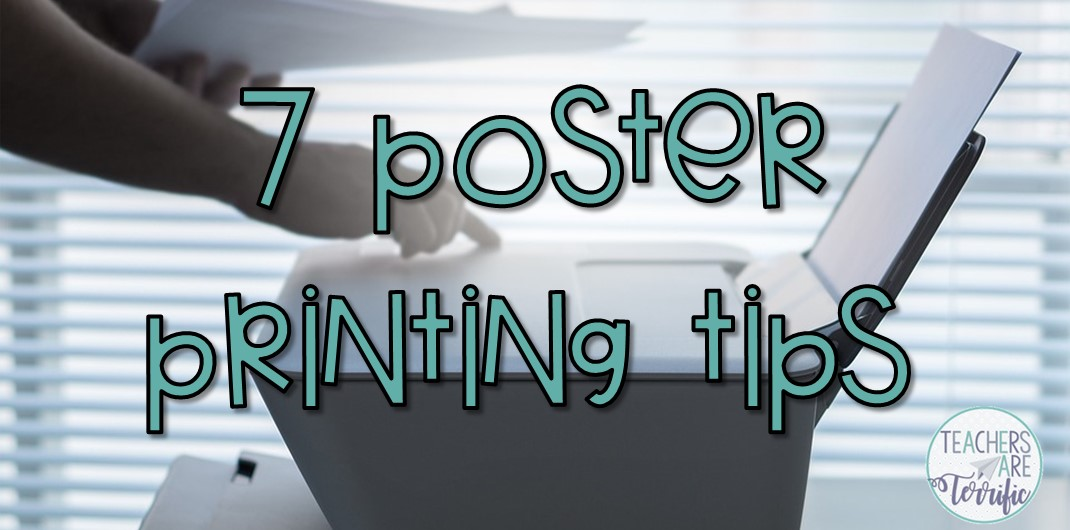 Seven tips for printing posters on your home printer. This blog post includes some bulletin board tips, too! Practical tips to save time and show you how to print enlarged versions at home!