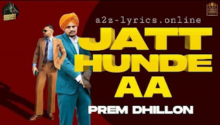 जट्ट हुन्दे आ Jatt Hunde Aa Lyrics in Hindi - Prem Dhillon
