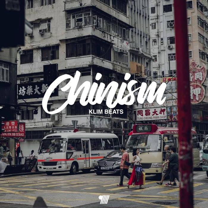 KLIM beats Cover Chinism mit Schriftzug vor einer asiatischen Straßenszene