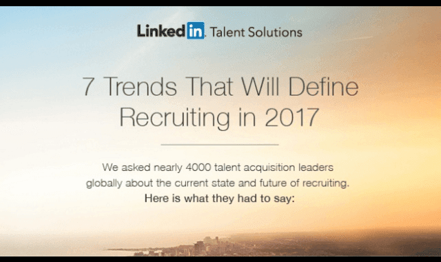 7 Trends That Will Define Recruiting In 2017