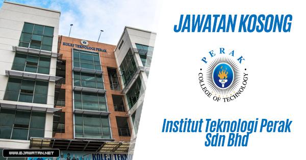 jawatan kosong Institut Teknologi Perak Sdn Bhd 2020