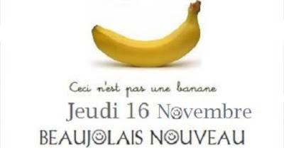 Blog vin Beaux-Vins dégustation déguster oenologie événements Beaujolais Nouveau banane