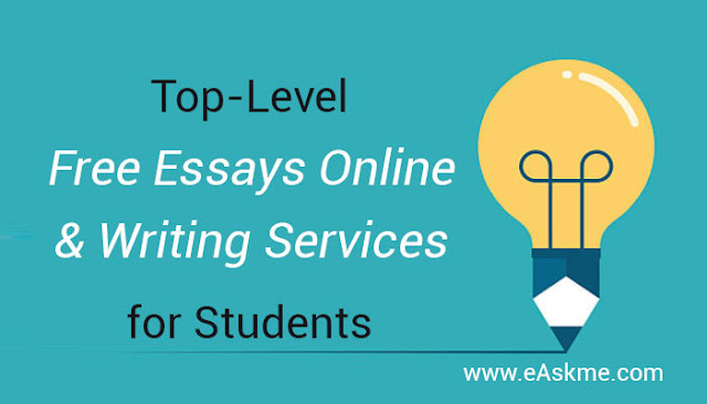 Top-Level Free Essays Online and Writing Services for Students: eAskme