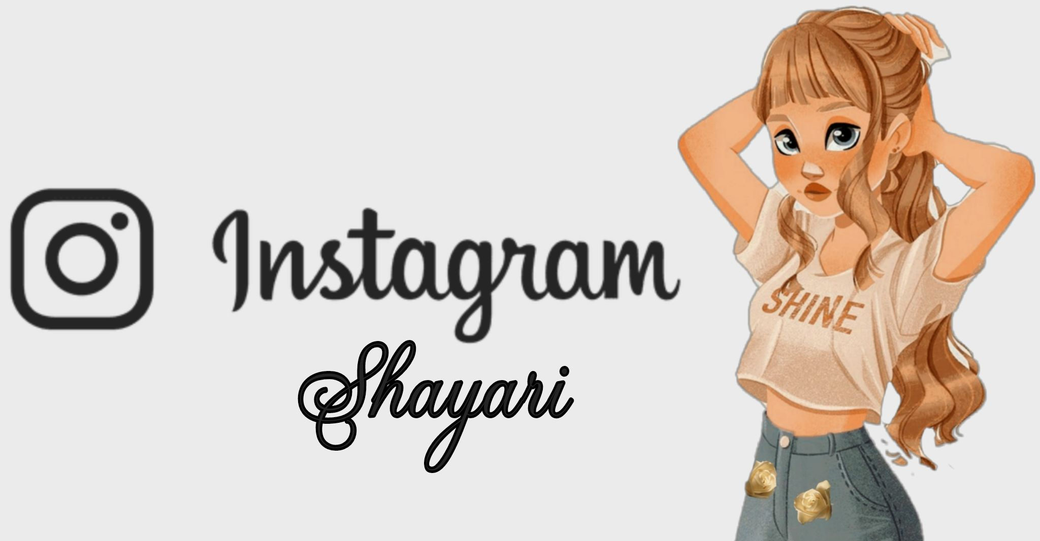 Instagram Shayari, Instagram Status for Girls