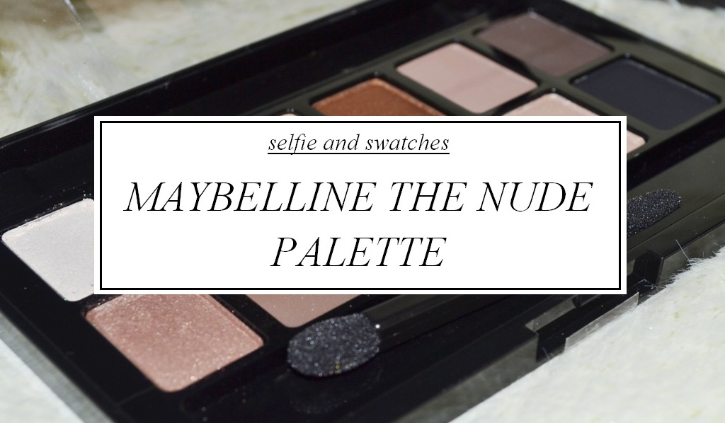Maybelline The Nude Palette, Beauty Review, Maybelline Philippines, no make-up look