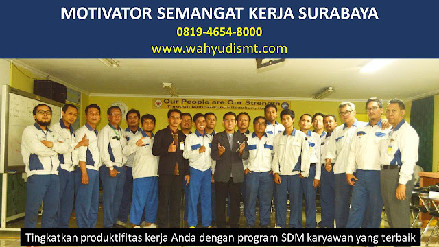 MOTIVATOR SEMANGAT KERJA SURABAYA, modul pelatihan mengenai MOTIVATOR SEMANGAT KERJA SURABAYA, tujuan MOTIVATOR SEMANGAT KERJA SURABAYA, judul MOTIVATOR SEMANGAT KERJA SURABAYA, judul training untuk karyawan SURABAYA, training motivasi mahasiswa SURABAYA, silabus training, modul pelatihan motivasi kerja pdf SURABAYA, motivasi kinerja karyawan SURABAYA, judul motivasi terbaik SURABAYA, contoh tema seminar motivasi SURABAYA, tema training motivasi pelajar SURABAYA, tema training motivasi mahasiswa SURABAYA, materi training motivasi untuk siswa ppt SURABAYA, contoh judul pelatihan, tema seminar motivasi untuk mahasiswa SURABAYA, materi motivasi sukses SURABAYA, silabus training SURABAYA, motivasi kinerja karyawan SURABAYA, bahan motivasi karyawan SURABAYA, motivasi kinerja karyawan SURABAYA, motivasi kerja karyawan SURABAYA, cara memberi motivasi karyawan dalam bisnis internasional SURABAYA, cara dan upaya meningkatkan motivasi kerja karyawan SURABAYA, judul SURABAYA, training motivasi SURABAYA, kelas motivasi SURABAYA