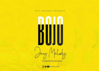 DOWNLOAD AUDIO | Jay Melody - Bojo  mp3