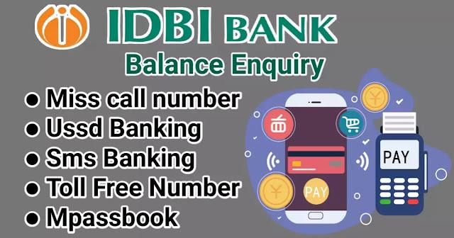 IDBI Bank Balance Enquiry-आईडीबीआई बैंक बैलेंस इन्क्वारी