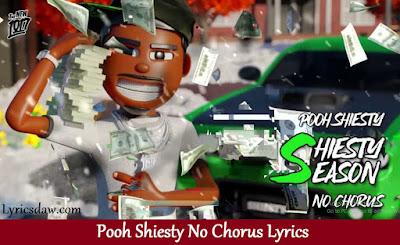 Pooh Shiesty No Chorus Lyrics