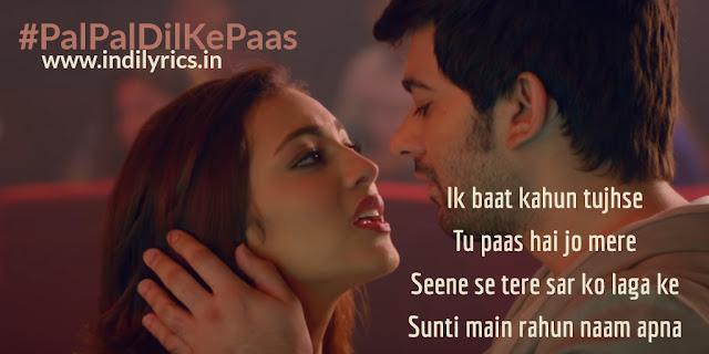 Pal Pal Dil Ke Paas | Title track | Karan Deol & Sahher Bambba | Pics | Quotes | Photos | Images