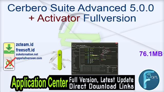 Cerbero Suite Advanced 5.0.0 + Activator Fullversion