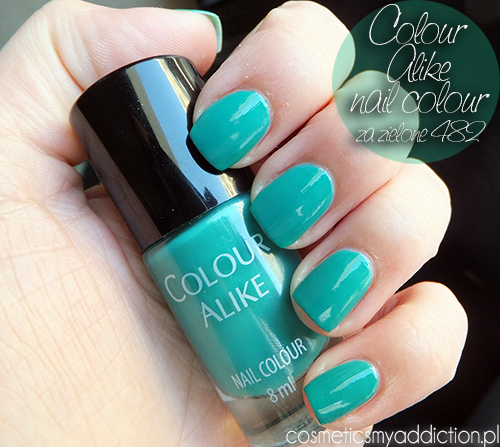 COLOUR ALIKE | Nail Colour - Za zielone nr 482