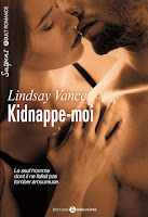 http://leslecturesdeladiablotine.blogspot.fr/2017/04/kidnappe-moi-de-lindsay-vance.html