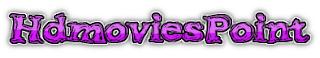 HD Movies Point  — Worldfree4u – 9xmovies – World4ufree – Khatrimaza Free Movies