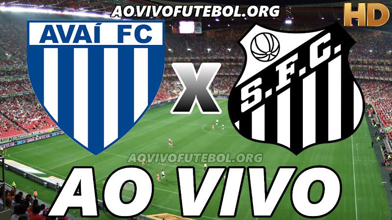 Assistir Avaí vs Santos Ao Vivo HD