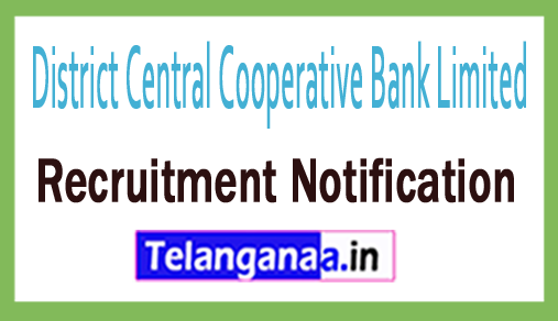District Central Cooperative Bank Limited DCCB Recruitment