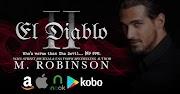 BLOG TOUR: El Diablo II by M. Robinson
