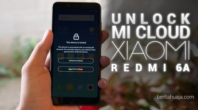 Unlock Micloud Xiaomi Redmi 6A (cactus)  Hapus Micloud Xiaomi Redmi 6A (cactus) Bypass Micloud Xiaomi Redmi 6A (cactus) Remove Micloud Xiaomi Redmi 6A (cactus) Fix Micloud Xiaomi Redmi 6A (cactus) Clean Micloud Xiaomi Redmi 6A (cactus) Download MiCloud Clean Xiaomi Redmi 6A (cactus) File Free Gratis MIUI