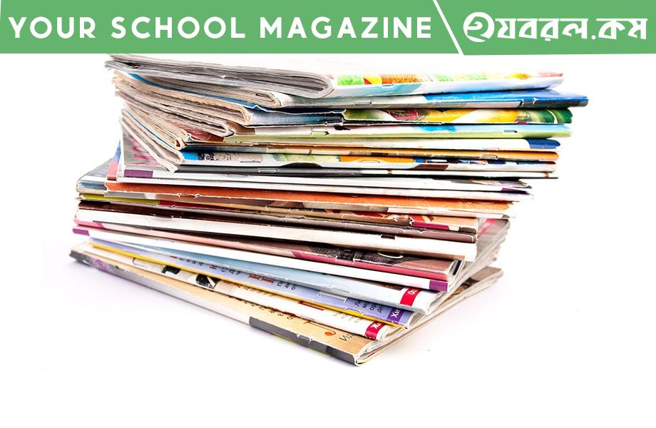 Your School Magazine