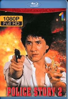 Police Story 2[1988] [1080p BRrip] [Latino- Chino] [GoogleDrive] LaChapelHD