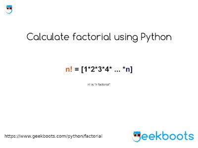 https://www.geekboots.com/python/factorial