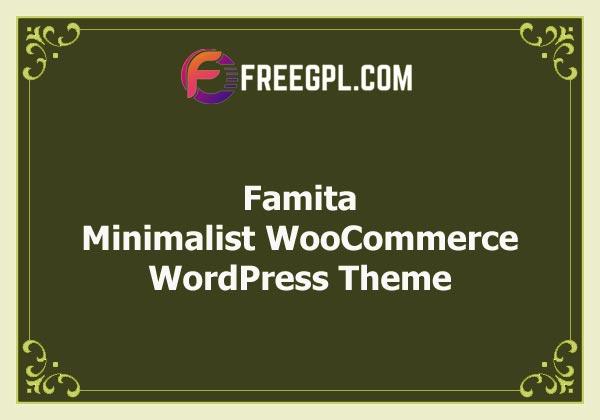 Famita - Minimalist WooCommerce WordPress Theme Free Download