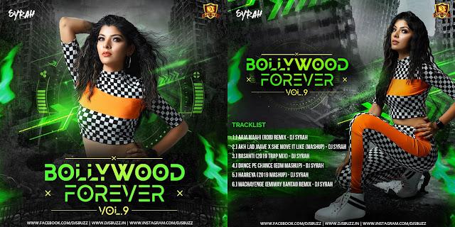 Bollywood Forever Vol.9 – DJ Syrah