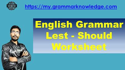 English Grammar Lest - Should Worksheet