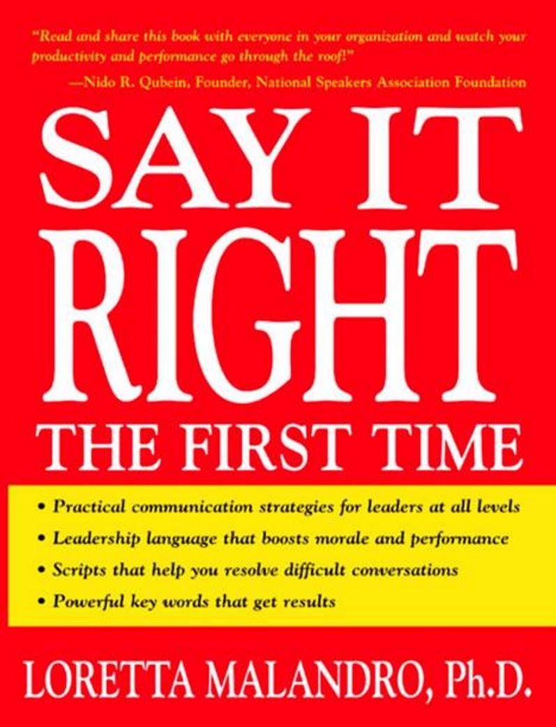 Say It Right the First Time – Loretta Malandro