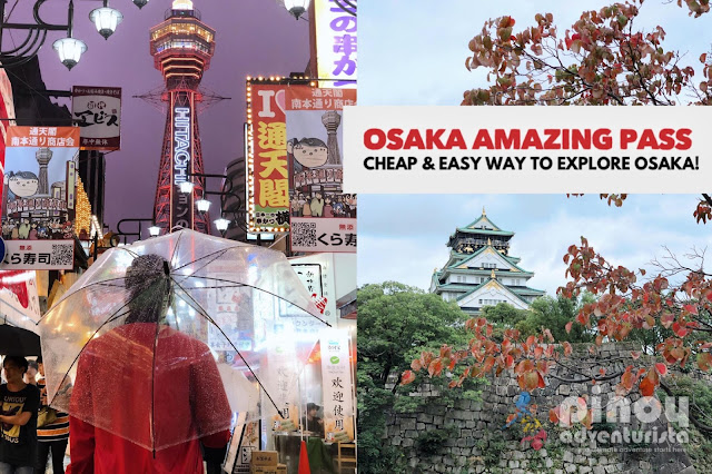 OSAKA AMAZING PASS GUIDE ITINERARY BLOG