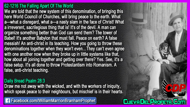 It is all done to throw Protestantism into Romanism - William Branham Quotes