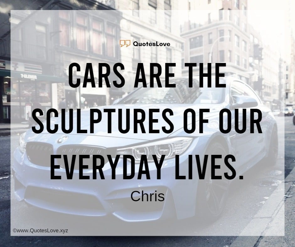 [New] Car Quotes, Sayings & Images For Car Lovers