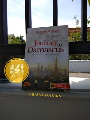 Buku Journey to Damascus - Abu Fatiah al Adnani