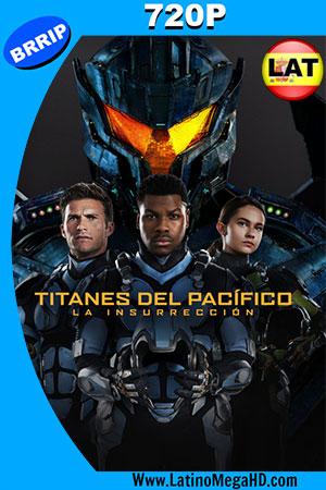 Titanes del Pacífico: la Insurrección (2018) BRRIP 720p Dual Latino-Ingles HD