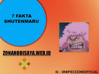 Fakta Shutenmaru One Piece