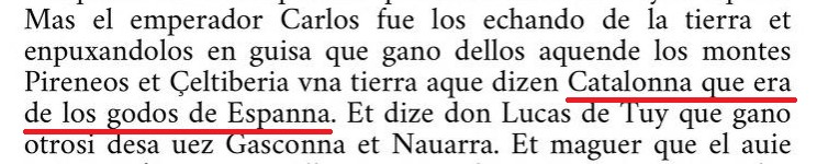 La alfonsina 'Estoria de Espanna' (siglo XIII) mos recorde que Cataluña ya ere de qui gobernabe España fa un milenio y mich.
