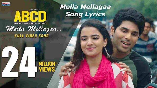 Mella Mellagaa Song Lyrics - ABCD