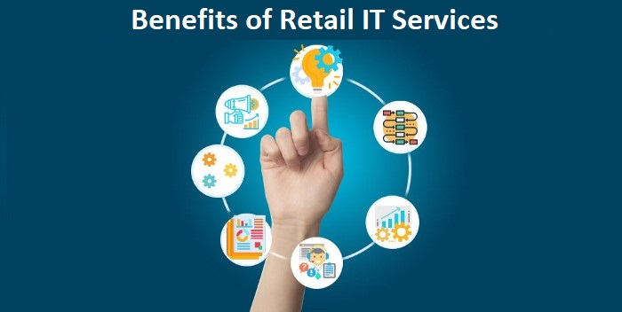 What are the benefits of getting retail IT services?