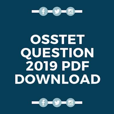 OSSTET Questions Paper 2019 PDF Download