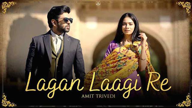 Lagan Laagi Re Song Lyrics - Amit Trivedi