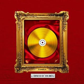 Young Family – Disco De Ouro (Album) [Baixar Download]