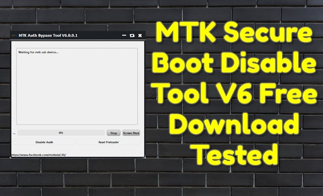 MTK Secure Boot Disable Tool V6 Latest Free Download