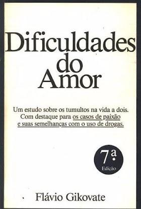 Dificuldades do Amor - Dr. Flávio Gikovate