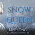 Release Blitz - Snow Queen by Mary Ting