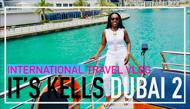 DUBAI TRAVEL VLOG - SOLO ADVENTURES DUBAI MARINA WATER TOUR - IT'S KELLS