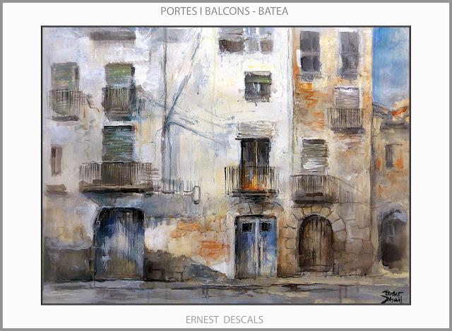 BATEA-PINTURA-TERRA ALTA-PORTES-BALCONS-PAISATGES-POBLES-TARRAGONA-CATALUNYA-ARTISTA-PINTOR-ERNEST DESCALS-