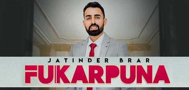Fukarpuna Lyrics - Jatinder Brar