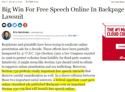 http://www.forbes.com/sites/ericgoldman/2016/03/17/big-win-for-free-speech-online-in-backpage-lawsuit/