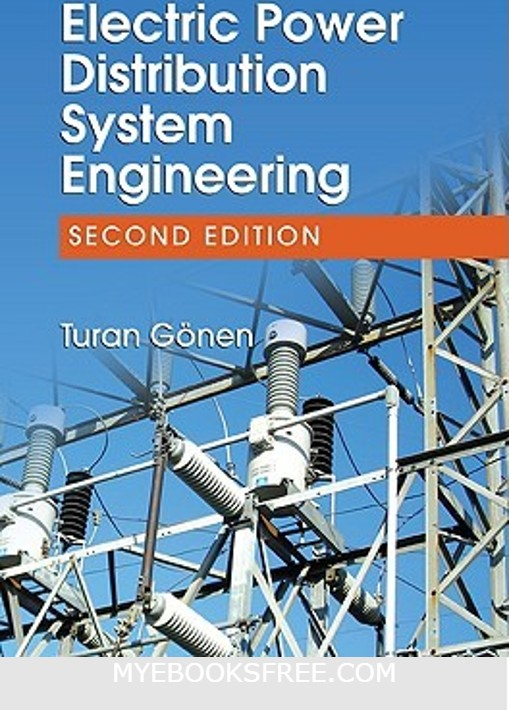 Electric Power Distribution System Engineering by Turan Gonen PDF Free download