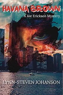 Havana Brown: A Joe Erickson Mystery by Lynn-Steven Johanson - book promotion sites